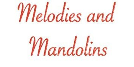 Melodies and Mandolins tickets
