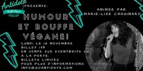 Humour et bouffe végane / Antidote : 2 décembre billets