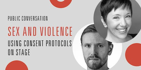 Public Conversation: Sex and Violence: Using Consent Protocols On Stage tickets