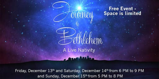 Journey to Bethlehem 12/15/19