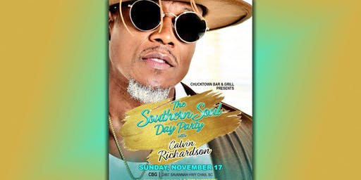 The Southern Soul Day Party with Calvin Richardson