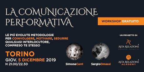 Workshop gratuito sulla Comunicazione Efficace | TORINO biglietti