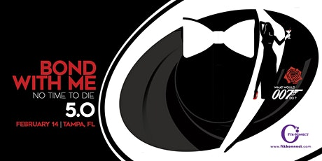 Bond With Me 007 - No Time To Die (Tampa 5.0) tickets