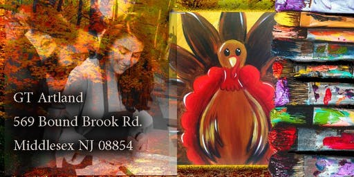 Turkey Thanksgiving Paint Class Session for All Ages Byob Byof