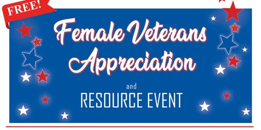 Female Veterans Appreciation and Resource Event