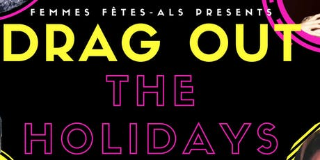 Drag Out the Holidays with London's House of Drag &  DJ OSound After Party tickets