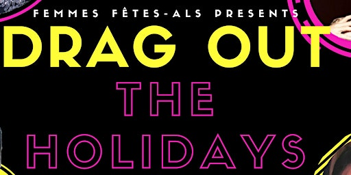 Drag Out the Holidays with London's House of Drag &  DJ OSound After Party