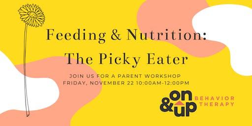 Parent Workshop: Feeding & Nutrition