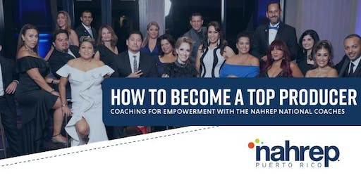 "NAHREP Puerto RIco:  ""How to Become a Top Producer"""