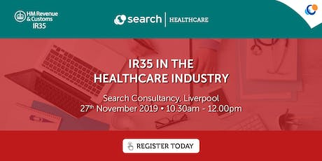 IR35 in the Healthcare Industry | Liverpool tickets