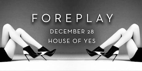 Foreplay tickets