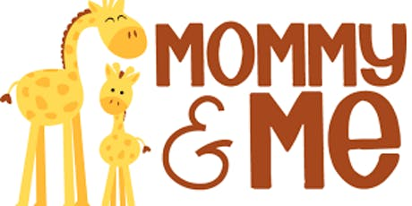 Mommy & Me time tickets