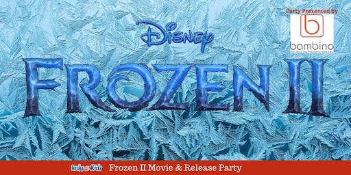 Frozen 2 Movie & Release Party