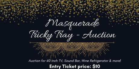 Masquerade Tricky Tray Auction tickets