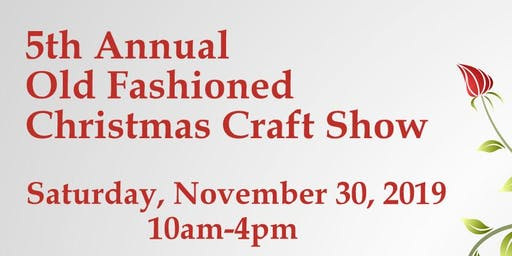 5th Annual Old Fashioned Christmas Craft Show