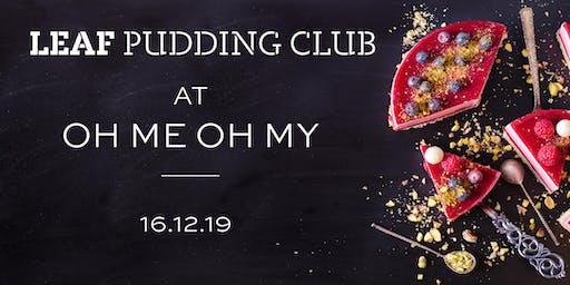 LEAF Festive Pudding Club: On tour!