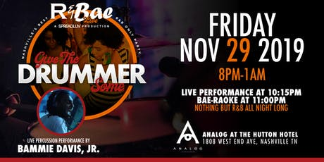 """R & Bae Live: """"Give the Drummer Some"""" f/ Bammie Davis, Jr. tickets"""