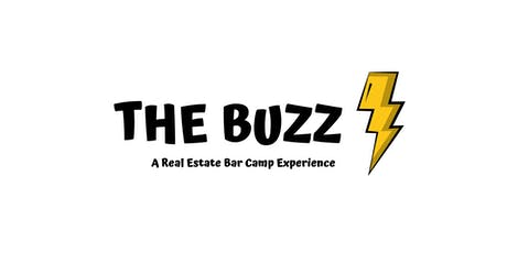 THE BUZZ - A Real Estate Bar Camp Experience tickets