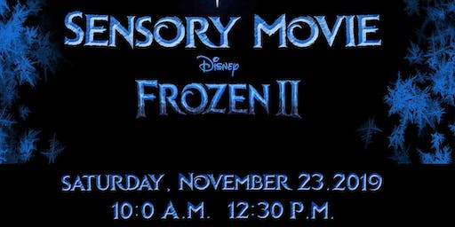 Frozen 2 Sensory Movie