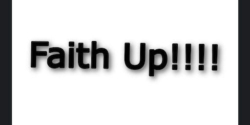 FAITH UP!!!