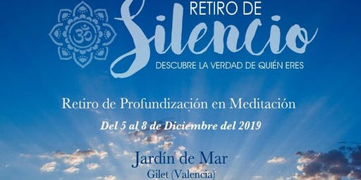 Retiro de Silencio y Meditación - Silence and Meditation Retreat
