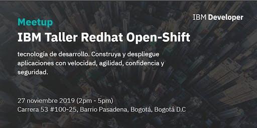 IBM Taller Redhat Open-Shift