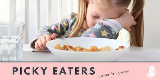 Picky Eaters! Online Webinar