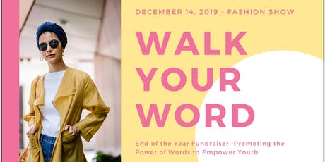 """Walk Your Word"" Fashion Show tickets"