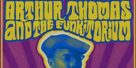Arthur Thomas & The Funkitorium Cover Parliament Funkadelic tickets