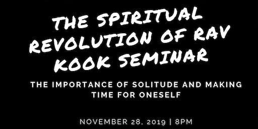 The Spiritual Revolution of Rav Kook Seminar