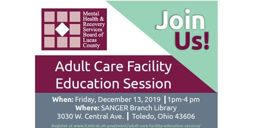 Adult Care Facility Education Session
