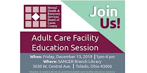 Adult Care Facility Education Session