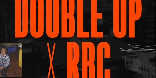 DOUBLE UP X RBC