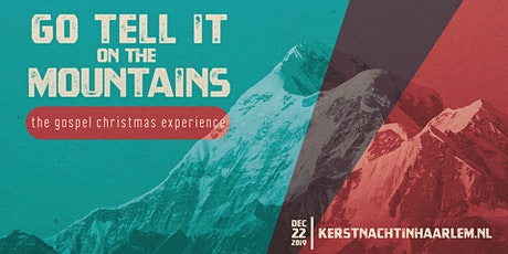 Go tell it on the mountain tickets