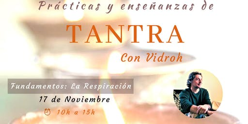 Taller de Tantra, Fundamentos: La Respiración - Tantra Workshop