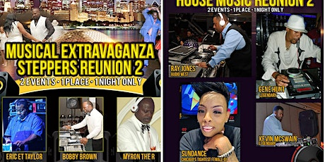 Musical Extravaganza Double Door Experience Steppers Rm1/House Music Rm 2 tickets