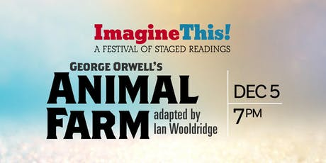 ANIMAL FARM - Staged Reading tickets