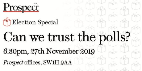 Can we trust the polls? tickets