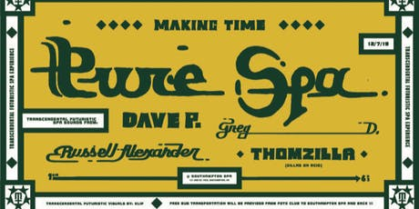 Making Time PURE SPA tickets