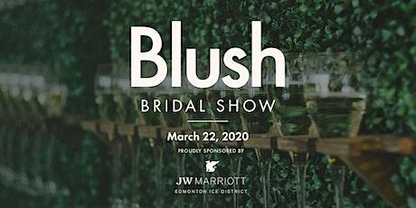 Blush Bridal Show - Winter 2020 tickets