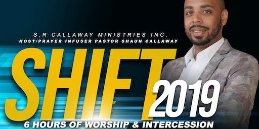 SHIFT 2019: 6 Hours of Worship & Intercession