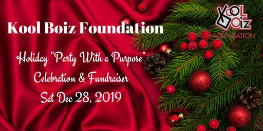 Kool Boiz Foundation Holiday Party With A Purpose Celebration & Fundraiser