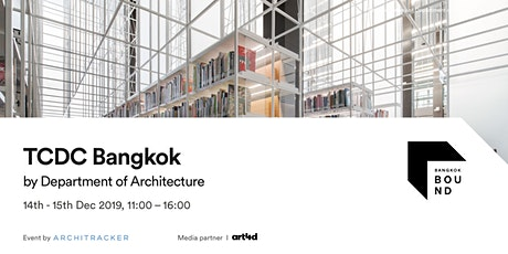 Bangkok Bound 2019 - TCDC Bangkok tickets