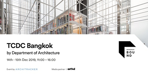 Bangkok Bound 2019 - TCDC Bangkok