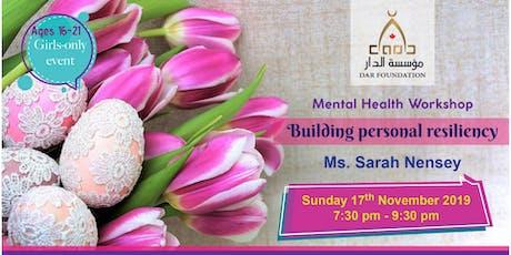 Mental Health Workshop: Building Resiliency tickets