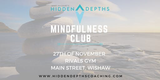 Hidden Depths Mindfulness Club - Closing off the decade in style
