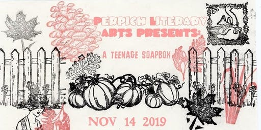 Perpich Arts High School Literary Arts presents A Teenage Soapbox