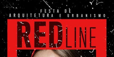 RED LINE - Festa de arquitetura
