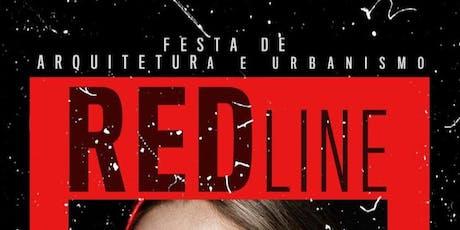RED LINE - Festa de arquitetura  ingressos