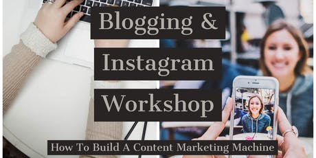 Blogging and Instagram Workshop tickets